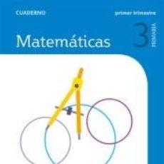 Libros: CUADERNO MATEMATICAS 3 PRIMARIA 1 TRIM SABER HACER CONTIGO. Lote 295045148