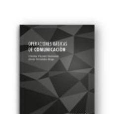 Libros: OPERACIONES BÁSICAS DE COMUNICACIÓN. Lote 295045583
