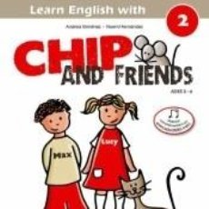 Libros: CHIP AND FRIENDS 2. Lote 295272098