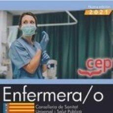 Libros: ENFERMERA/O. CONSELLERIA DE SANITAT UNIVERSAL I SALUT PÚBLICA. GENERALITAT VALENCIANA. TEST. Lote 295434808