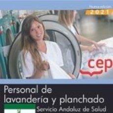 Libros: PERSONAL DE LAVANDERÍA Y PLANCHADO. SERVICIO ANDALUZ DE SALUD (SAS). TEMARIO COMÚN. Lote 295469013