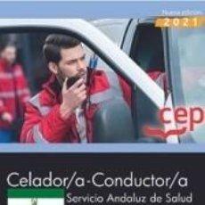 Libros: CELADOR/A-CONDUCTOR/A. SERVICIO ANDALUZ DE SALUD (SAS). TEST COMÚN. Lote 295469073