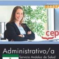 Libros: ADMINISTRATIVO/A. SERVICIO ANDALUZ DE SALUD (SAS). TEMARIO COMÚN. Lote 295469093