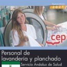 Libros: PERSONAL DE LAVANDERÍA Y PLANCHADO. SERVICIO ANDALUZ DE SALUD (SAS). TEST COMÚN. Lote 295469108