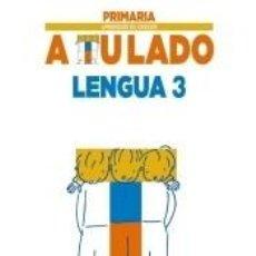 Libros: LENGUA 3.. Lote 295606998