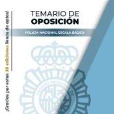 Libros: PACK TEMARIO OPOSICIÓN ESCALA BÁSICA POLICÍA NACIONAL. Lote 296574713