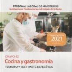 Libros: COCINA Y GASTRONOMÍA (GRUPO PROFESIONAL E2). TEMARIO Y TEST PARTE ESPECÍFICA. INSTITUCIONES. Lote 296599518