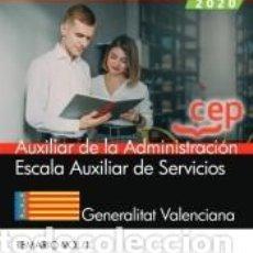 Libros: AUXILIAR DE LA ADMINISTRACIÓN. ESCALA AUXILIAR DE SERVICIOS. GENERALITAT VALENCIANA. TEMARIO VOL.I. Lote 296599723