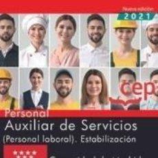 Libros: PERSONAL AUXILIAR DE SERVICIOS (PERSONAL LABORAL). ESTABILIZACIÓN. COMUNIDAD DE MADRID. TEST Y. Lote 297235723