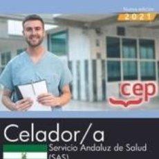 Libros: CELADOR/A. SERVICIO ANDALUZ DE SALUD (SAS). SIMULACROS DE EXAMEN. Lote 297235828