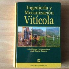 Libros: INGENIERÍA Y MECANIZACIÓN VITÍCOLA. Lote 59521475