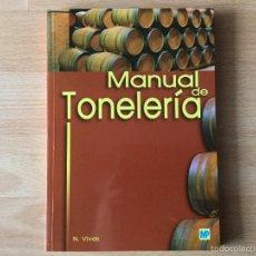 Libros: MANUAL DE TONELERÍA. MUNDI PRENSA NUEVO. Lote 293446608