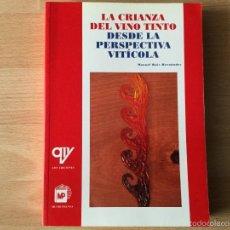 Libros: LA CRIANZA DEL VINO TINTO.. Lote 59523275