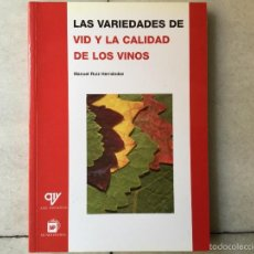 Libri: LAS VARIEDADES DE VID Y CALIDAD DE LOS VINOS. Lote 59574743