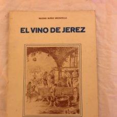 Livros: EL VINO DE JEREZ DIPUTACIÓN PROVINCIAL DE CÁDIZ. Lote 77101103
