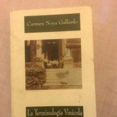 Libros: LA TERMINOLOGÍA VINÍCOLA JEREZANA EN INGLÉS.. Lote 85668774