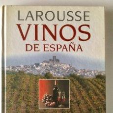 Libros: LARROUSSE. VINOS DE ESPAÑA.. Lote 94255950
