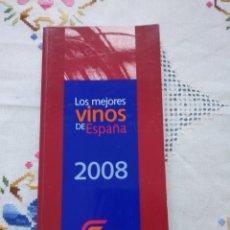 Libros: LOS MEJORES VINOS DE ESPAÑA 2008. Lote 131085409