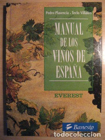 LIBRO SOBRE LOS VINOS DE ESPAÑA (PEDRO PLASENCIA - TECLO VILLALÓN) (Libros Nuevos - Ocio - Vinos)