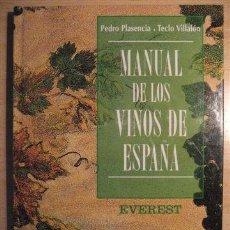 Libros: LIBRO SOBRE LOS VINOS DE ESPAÑA (PEDRO PLASENCIA - TECLO VILLALÓN). Lote 135664299
