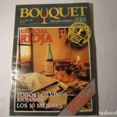 Libros: REVISTA BOUQUET, ESPECIALISTA Y GUÍA DE VINOS Y LICORES. ESPECIAL RIOJA, Nº 11 ABRIL 1982. NUEVA.. Lote 140627766