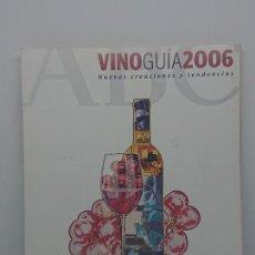 Libros: VINO GUIA 2006 ABC , LEER. Lote 146322354