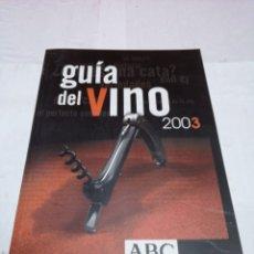Libros: GUÍA DEL VINO 2003 ABC. Lote 152806702