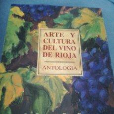 Libros: ARTE Y CULTURA DEL VINO DE RIOJA. Lote 159414838
