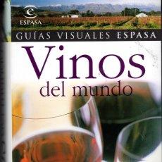 Libros: VINOS DEL MUNDO - LA GUÍA ESENCIA, DEL VINO - GUIAS VISUALES ESPASA . Lote 172278968