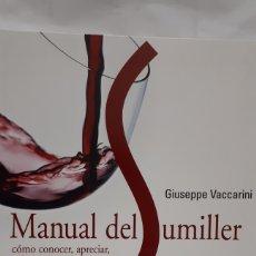 Libros: MANUAL DEL SUMILLER DE GIUSEPPE VACCARINI. Lote 198071988