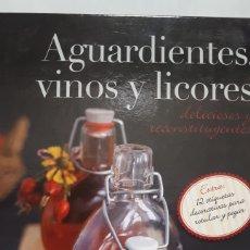 Libros: AGUARDIENTES VINOS Y LICORES. Lote 199764992