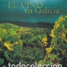 Libros: EL VINO EN GALICIA.. Lote 210793981
