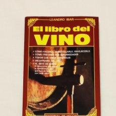 Libros: LEANDRO IBAR. EL LIBRO DEL VINO. EDITORIAL DE VECCHI. Lote 210976706
