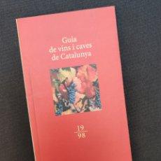Libros: GUIA DE VINS I CAVES DE CATALUNYA DESCOBRIR INCAVI 1998. Lote 213204440