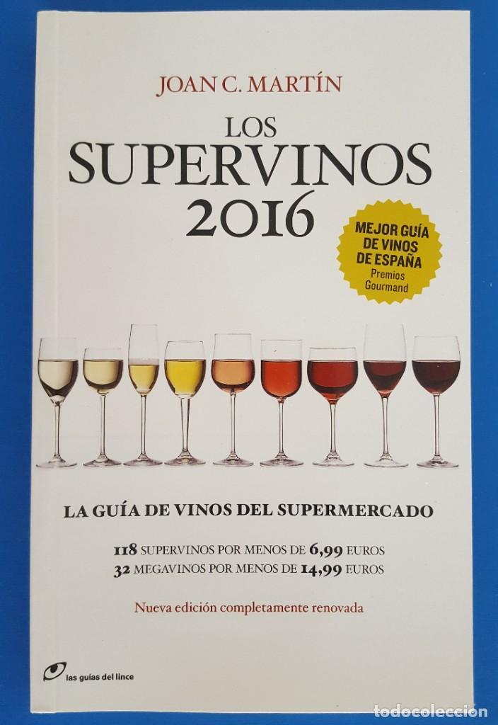 LIBRO GUIA / JOAN C. MARTÍN - LOS SUPERVINOS 2016 (Libros Nuevos - Ocio - Vinos)