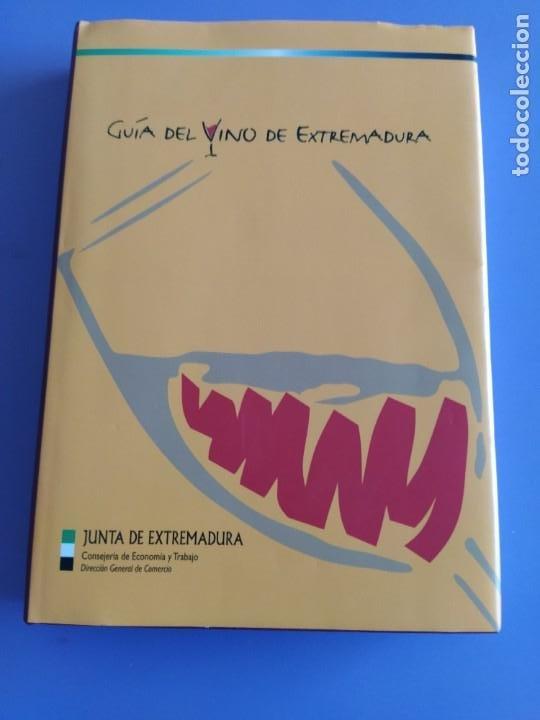 GUIA DEL VINO DE EXTREMADURA. 343 PAGINAS. CON ILUSTRACIONES. 2004. (Libros Nuevos - Ocio - Vinos)
