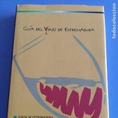 Libros: GUIA DEL VINO DE EXTREMADURA. 343 PAGINAS. CON ILUSTRACIONES. 2004.. Lote 222166482