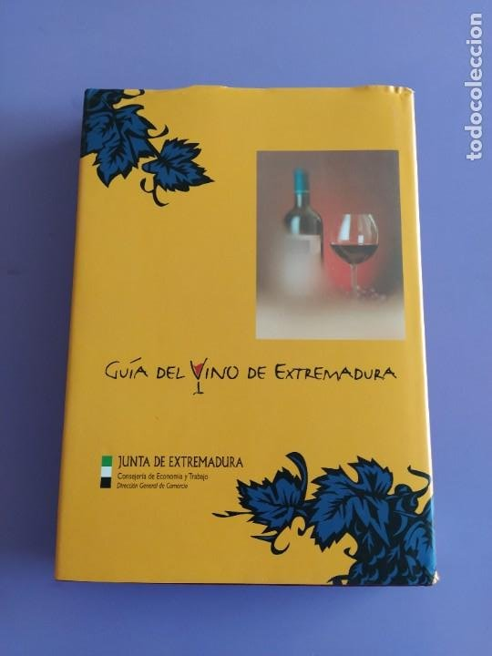 Libros: GUIA DEL VINO DE EXTREMADURA. 343 PAGINAS. CON ILUSTRACIONES. 2004. - Foto 3 - 222166482