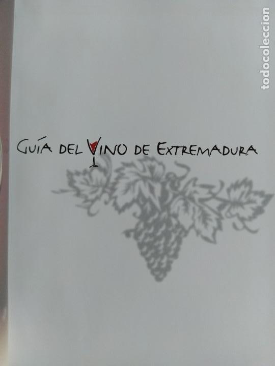 Libros: GUIA DEL VINO DE EXTREMADURA. 343 PAGINAS. CON ILUSTRACIONES. 2004. - Foto 6 - 222166482