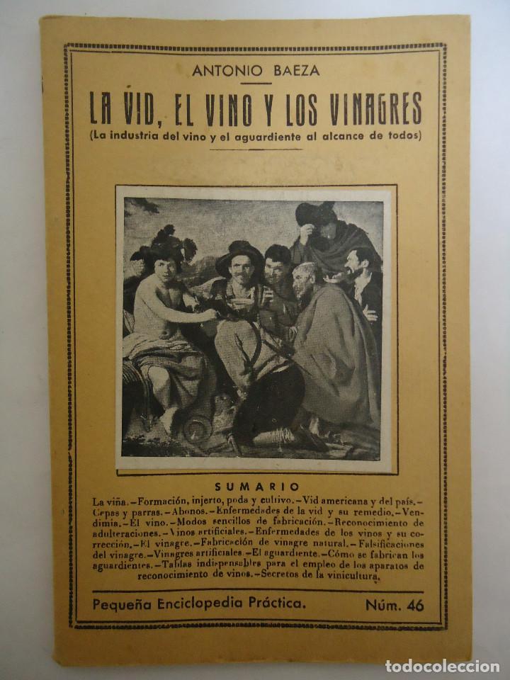 LIBRO DE LA VID , EL VINO Y LOS VINAGRES. DE ANTONIO BAEZA. EDICIONES IBERICA (Libros Nuevos - Ocio - Vinos)