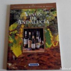Libros: VINOS DE ANDALUCÍA. EDICIONES SUSAETA. Lote 226358625