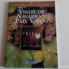 Libros: VINOS DE NAVARRA Y PAÍS VASCO. EDICIONES SUSAETA. Lote 226359441