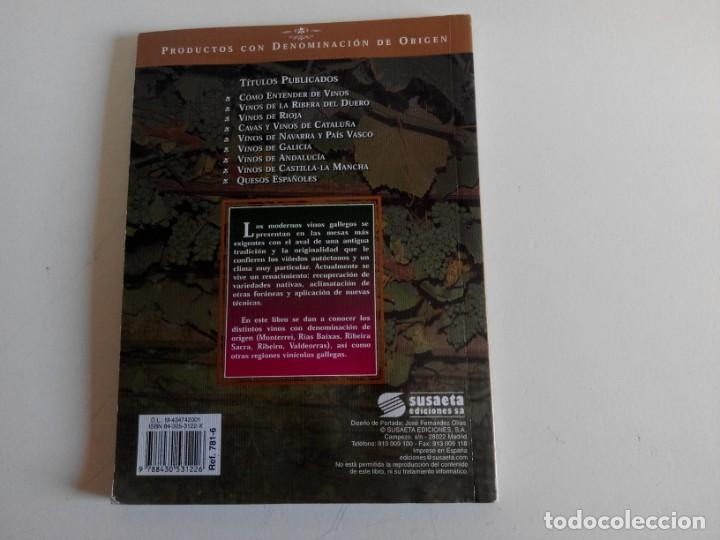 Libros: Vinos de Galicia. Ediciones Susaeta - Foto 2 - 226359895