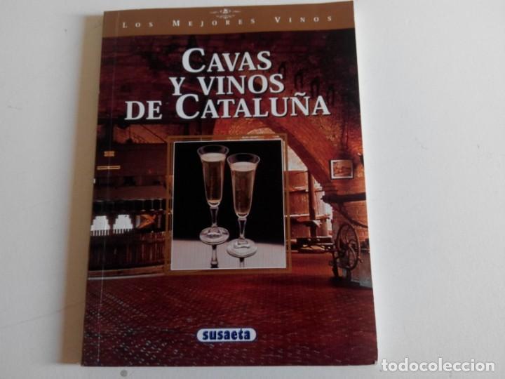 CAVAS Y VINOS DE CATALUÑA EDICIONES SUSAETA (Libros Nuevos - Ocio - Vinos)