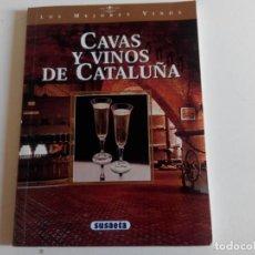 Libros: CAVAS Y VINOS DE CATALUÑA EDICIONES SUSAETA. Lote 226360775