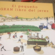 Libri: EL PEQUEÑO GRAN LIBRO DE JEREZ. Lote 231053010