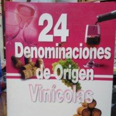 Libros: 24 DENOMINACIONES DE ORIGEN VINICOLAS-BARTOLOME SANCHEZ-2000. Lote 238773930
