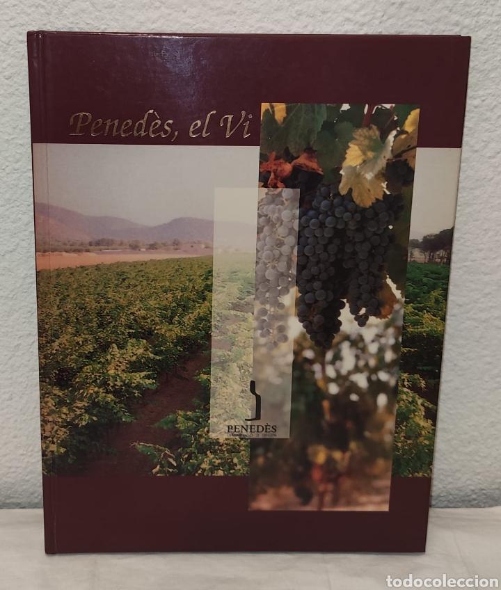 LIBRO - PENEDÈS, EL VI - P&R COMUNICACIONS - 1995 - EDICIONS I COMUNICACIÓ. TAPA DURA, 168 PÁGS (Libros Nuevos - Ocio - Vinos)