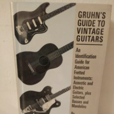 Libros: GRUHN`S GUIDE TO VINTAGE GUITARS.. Lote 243074100