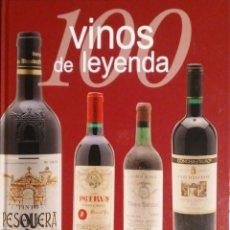 Libros: 100 VINOS DE LEYENDA. SYLVIE GIRARD-LAGORCE. REDITAR. 2006. NUEVO.. Lote 243169755